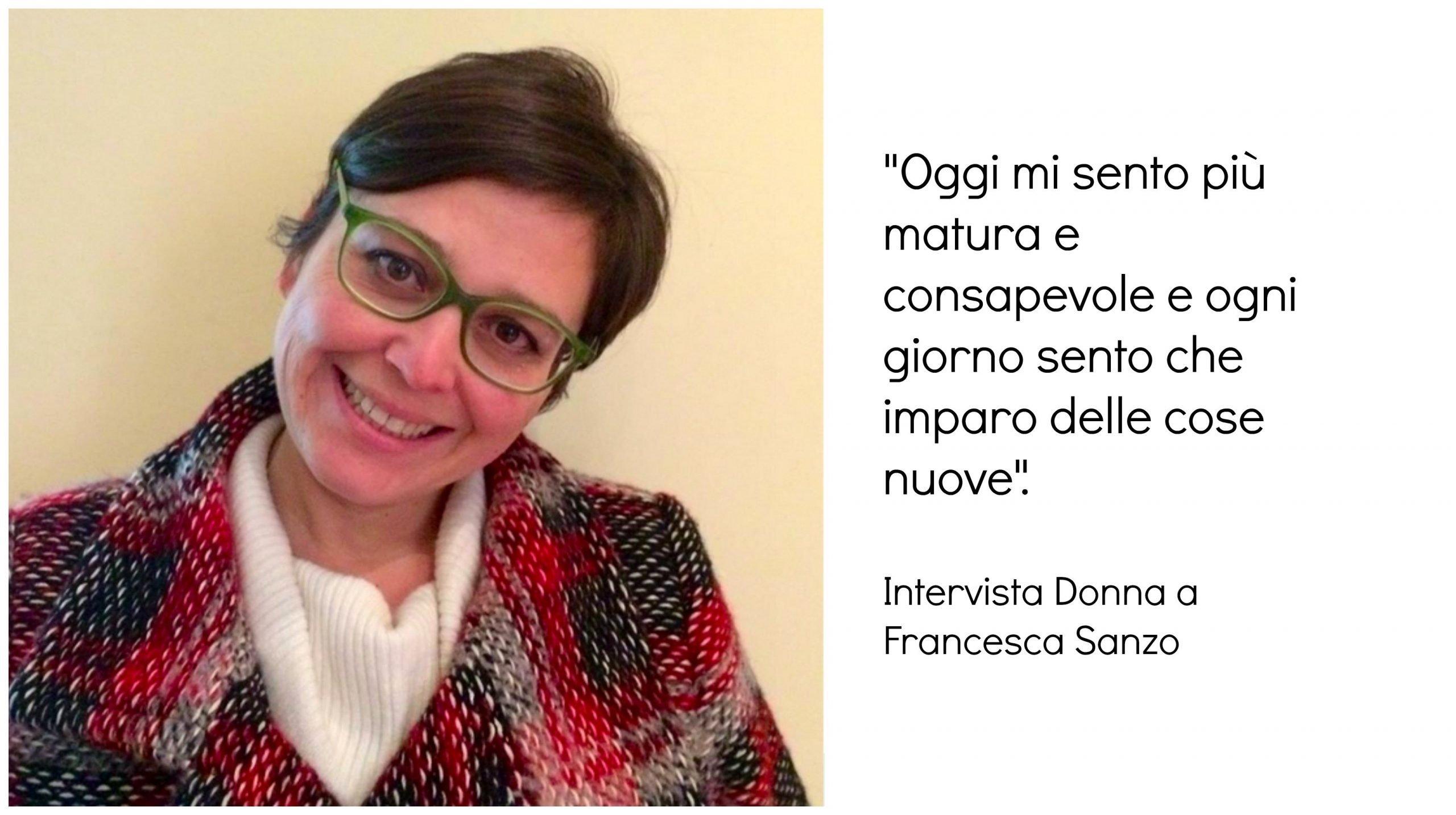 Intervista Donna a Francesca Sanzo