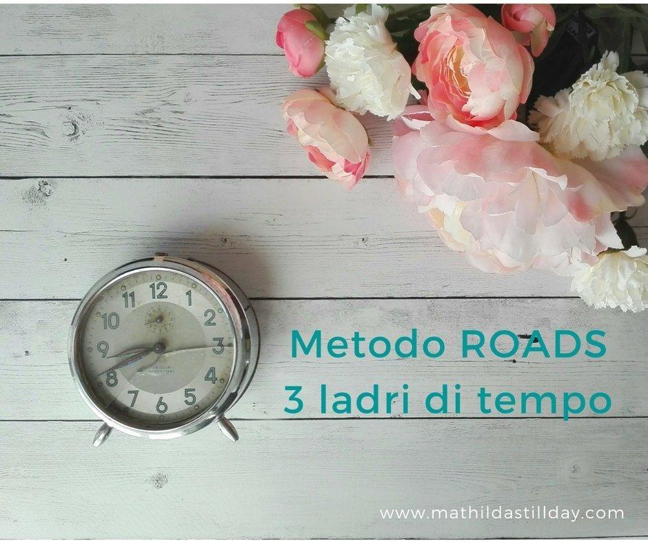 Metodo ROADS gestione del tempo